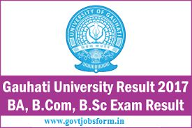 Gauhati University Results 2017, TDC 1st 3rd 5th Sem Result 2016-17 GU BA B.Sc BCOM @www.gauhati.ac.in, Aspirants check Gauhati University Exam Results 2017
