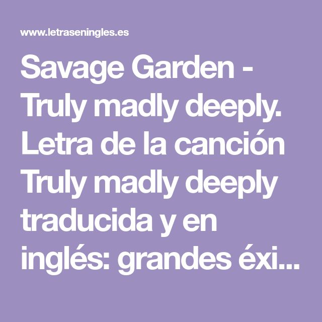 Top Five Savage Garden Truly Madly Deeply Letra En Ingles Y
