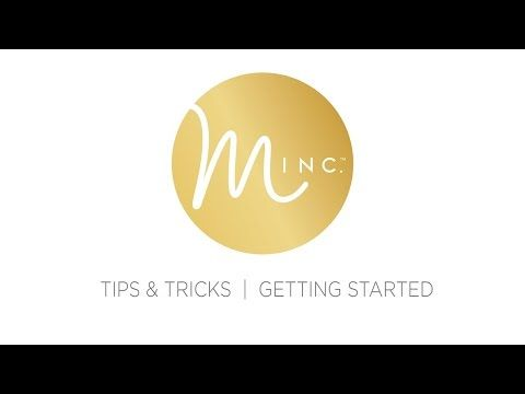 Video Tutorial - MINC. TIPS AND TRICKS: GETTING STARTED - YouTube