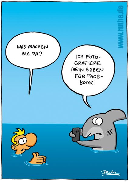 "Cartoon #Ruthe #facebook - ""What are you doing?"" - ""I'm just takin' a pic of my meal for Facebook.""   :-)))"