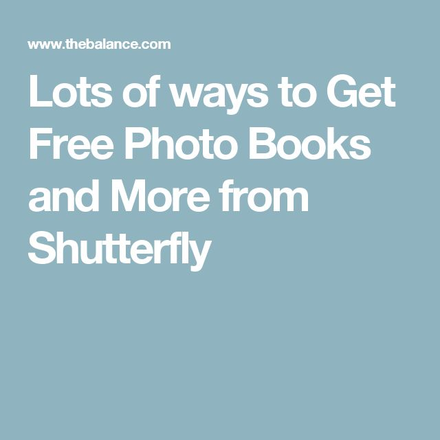 Lots of ways to Get Free Photo Books and More from Shutterfly