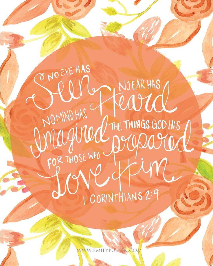 No eye has seen, no ear has heard. 1 Corinthians 2:9 - by EmilyPullen