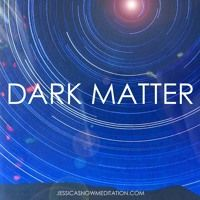 DARK MATTER by JESSICA SNOW on SoundCloud