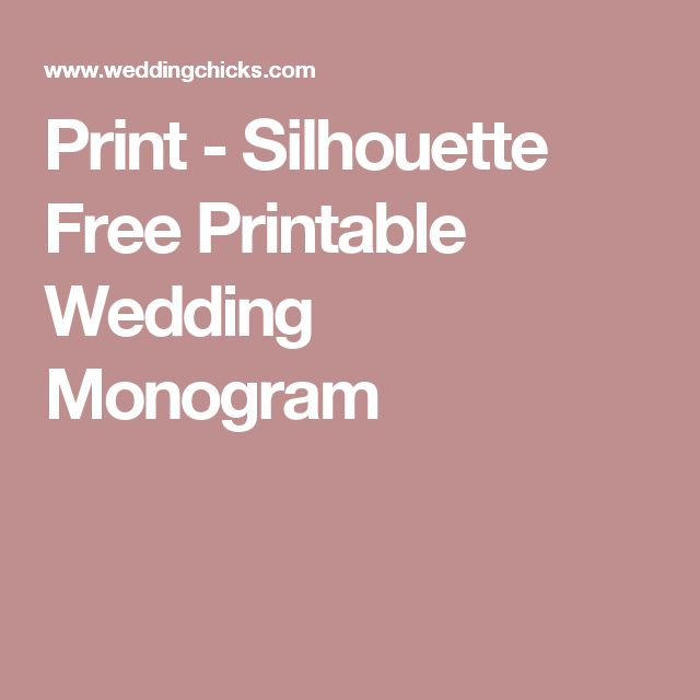 Print - Silhouette Free Printable Wedding Monogram