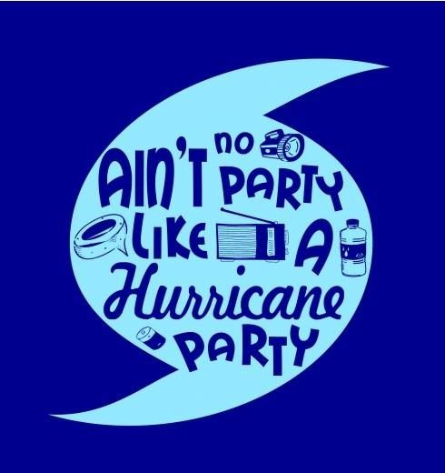 13. Hurricane Parties