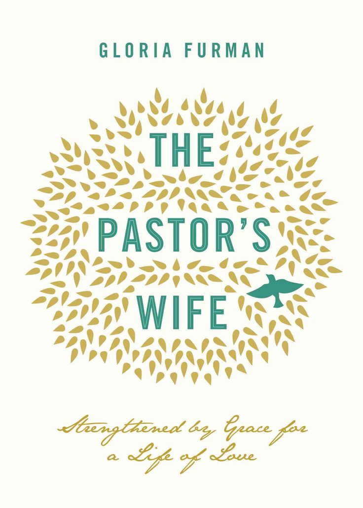 25+ best ideas about Pastors Wife on Pinterest | Preachers ...