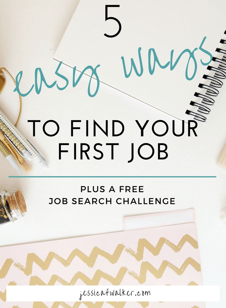 5 easy ways to get a job for first time job seekers, first job, how to find a job, job searching, job hunting, millennial life skills, career development, job searching online, how to build your network, getting hired with no experience, jessicafwalker.com, gratitude | empowerment | success