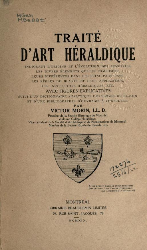 Traité d'art héraldique indiquant l'origine et ...