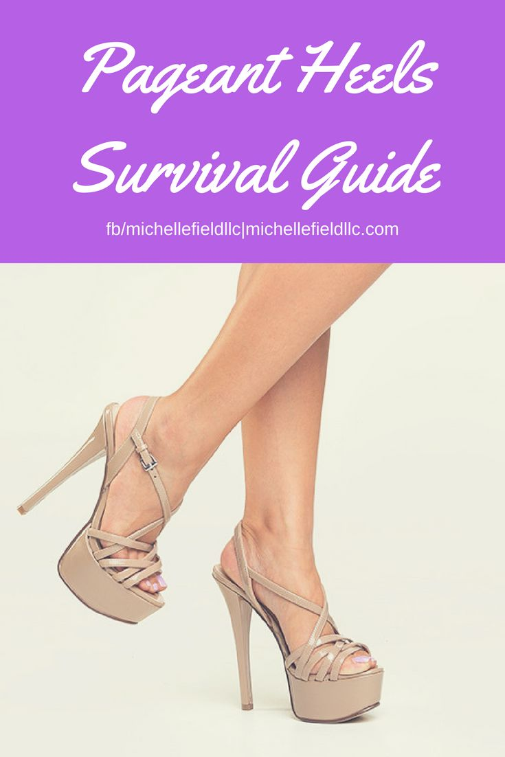 Pageant Heels Survival Guide