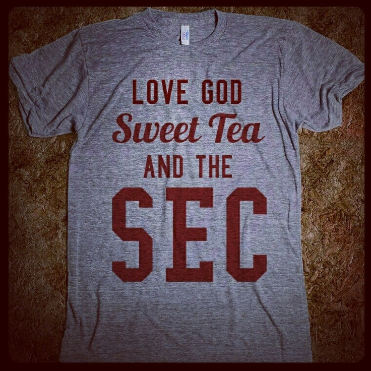 All that matters.  Love God, sweet tea, and the SEC.