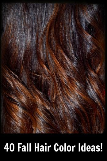 Hair Colors For Fall Hair Color And Your Hair On Pinterest