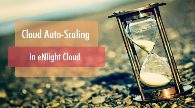 What is #Cloud #AutoScaling in #eNlight?