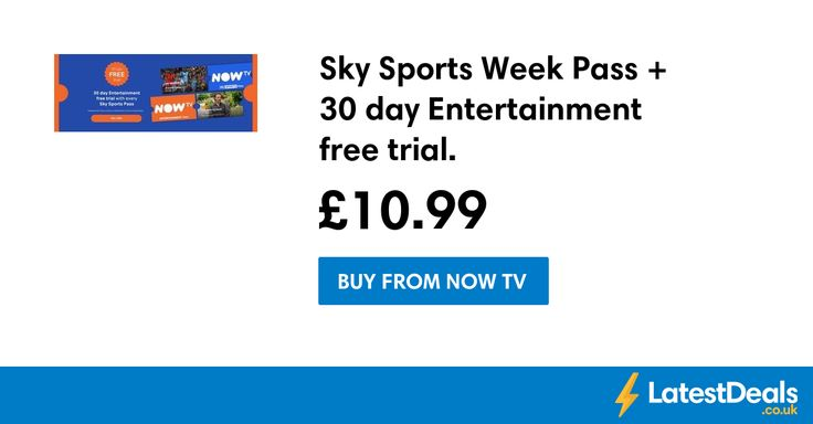 Sky Sports Week Pass + 30 day Entertainment free trial., £10.99 at NOW TV