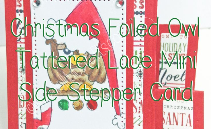 Christmas Foiled Owl Tattered Lace Mini Stepper Card
