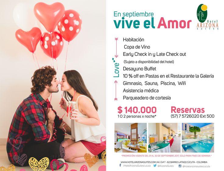 En el mes de #Septiembre disfruta #AmoryAmistad con nuestro plan #Findesemana solo a $140.000 2 personas por noche* comunícate al 57 7 5726020 Ext 500 #Cucuta #Colombia #Parejas #Aniversarios  www.hotelarizonasuites.com