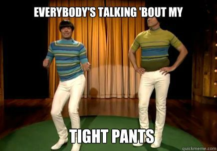 Jimmy Fallon & Will Ferrell wearing the tightest pants in all the land.