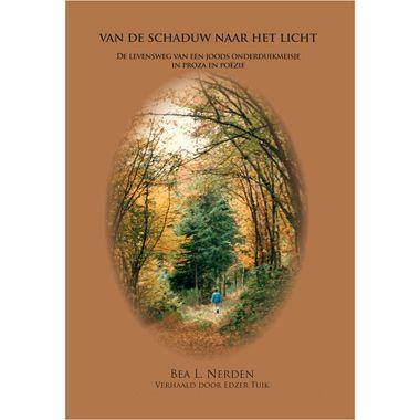 Van de schaduw naar het licht - B. L. Nerden  Lees het bijzondere verhaal van Bea en haar zus Mia die gescheiden worden van hun ouders en elkaar om de oorlog te overleven.  EUR 13.99  Meer informatie