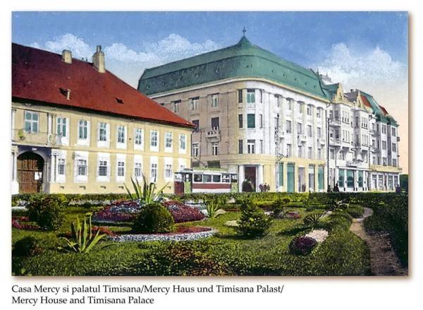 Casa Mercy si Palatul Timisoara