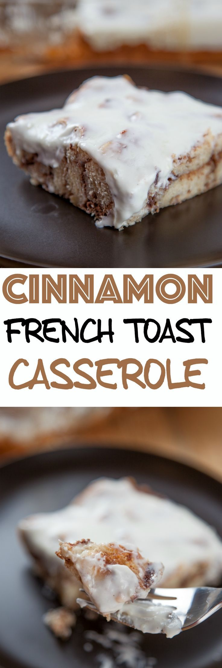 Cinnamon French Toast Casserole: Fluffy cinnamon french toast topped with a decadent cream cheese icing. Just dump and bake, easiest Christmas brunch ...