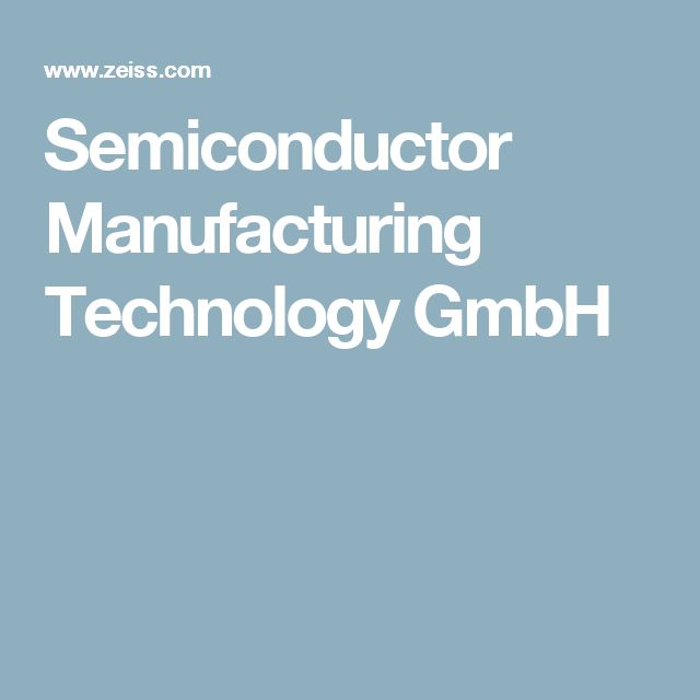 Semiconductor Manufacturing Technology GmbH