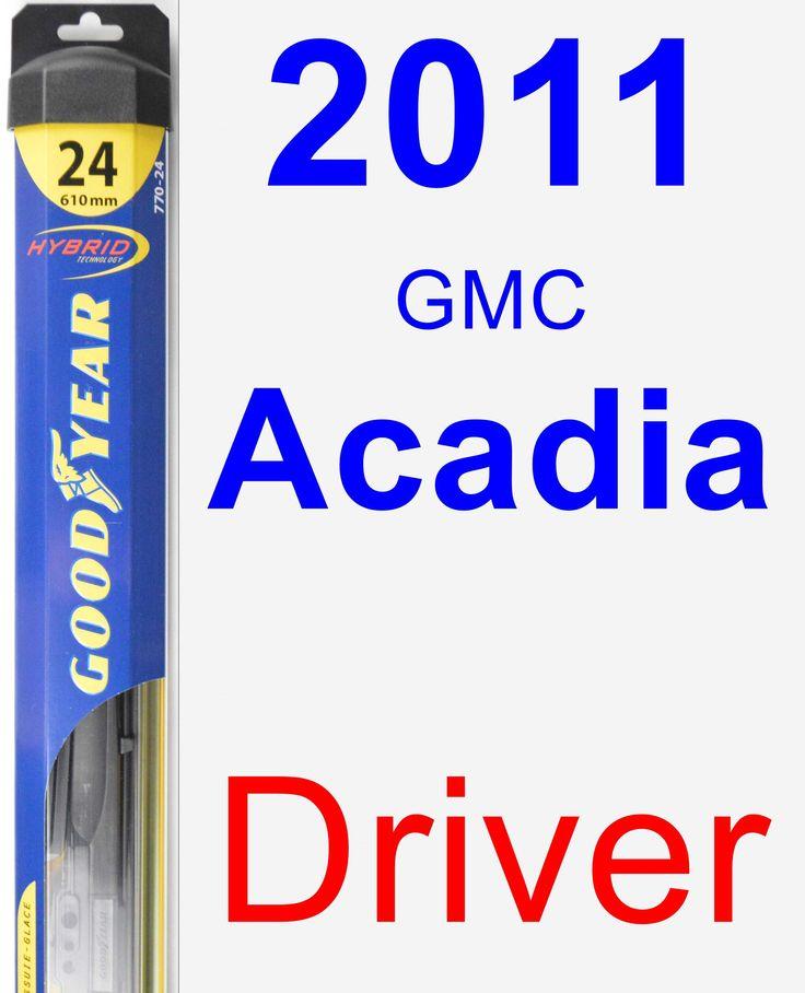Driver Wiper Blade for 2011 GMC Acadia - Hybrid