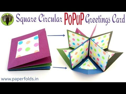 "How to make a ""Square Circular Popup greeting card""  - Paper craft Tutorial - YouTube"