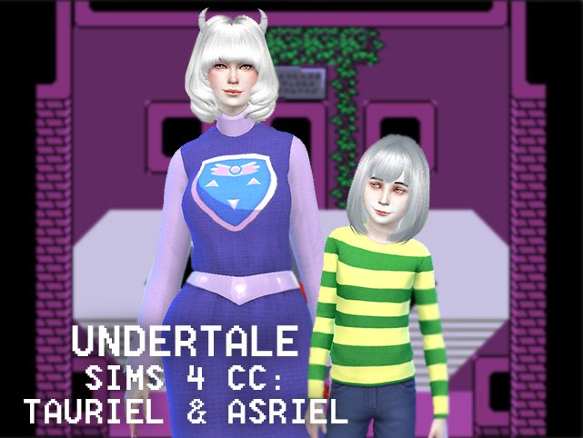 UNDERTALE SIMS 4 CC: TAURIEL & ASRIEL I made more Undertale CC! You can download Tauriel's Dress & Asriel's shirt here