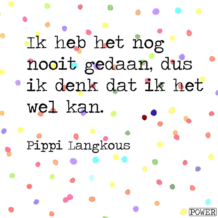 Toffe quote van Pippi Langkous! Illustratie: thefountainfactory.nl