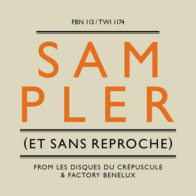Les Disques Du Crépuscule - CD Sampler (FBN 113/ TWI 1174 | 2016)
