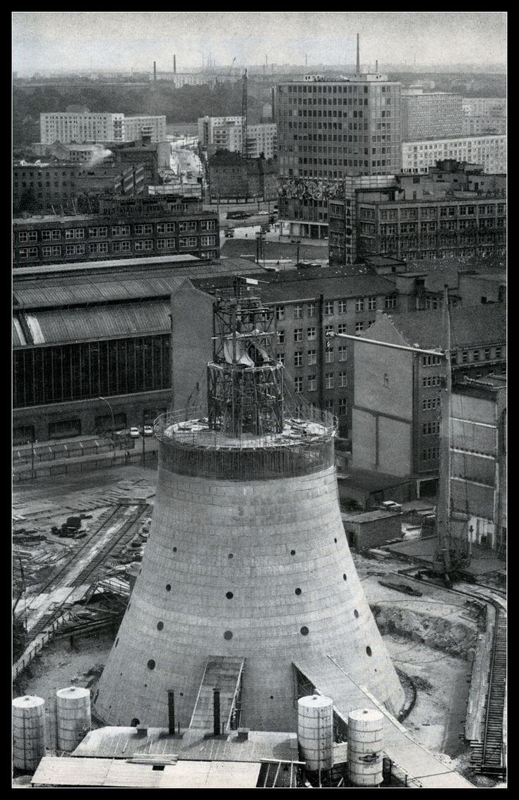Fernsehturm construction, East Berlin 1968