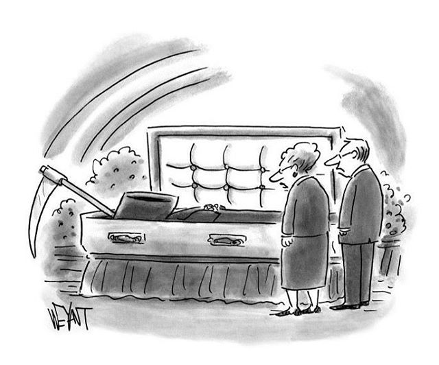 Caption Contest cartoon by Christopher Weyant My Entry in the New Yorker Cartoon Caption Contest #607 buff.ly/2Hqxphj #ChristopherWeyant #CaptionContest #TheNewYorker #grimreaper #funeralhome