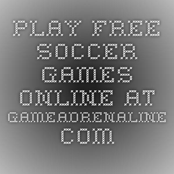 Play Free Soccer Games Online at GameAdrenaline.com