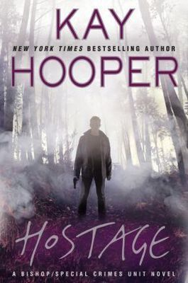 Hostage by Kay Hooper (Bishop/Special Crimes Unit 14), a fun paranormal mystery