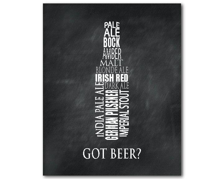 Got Beer Wall Art Typography Happy Hour Print Chalkboard Look Cocktails Beer Bottle
