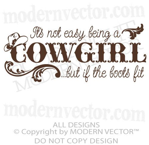 17 Best images about Cute cowgirl quotes!!!!! :) on ...