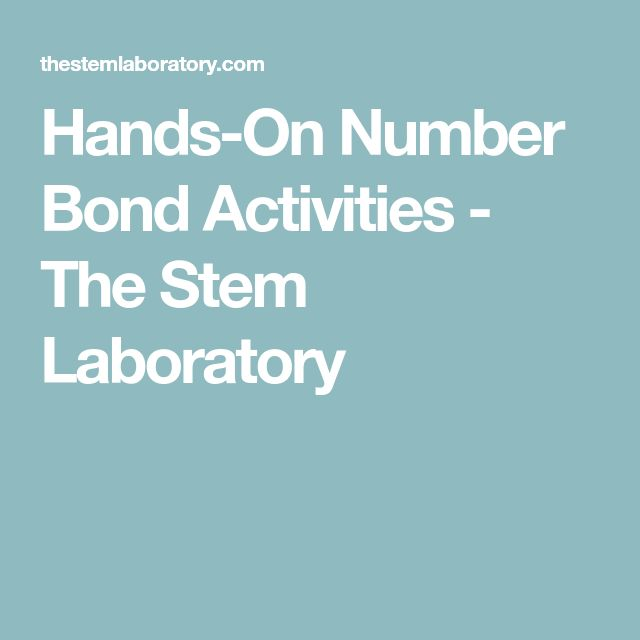Hands-On Number Bond Activities - The Stem Laboratory