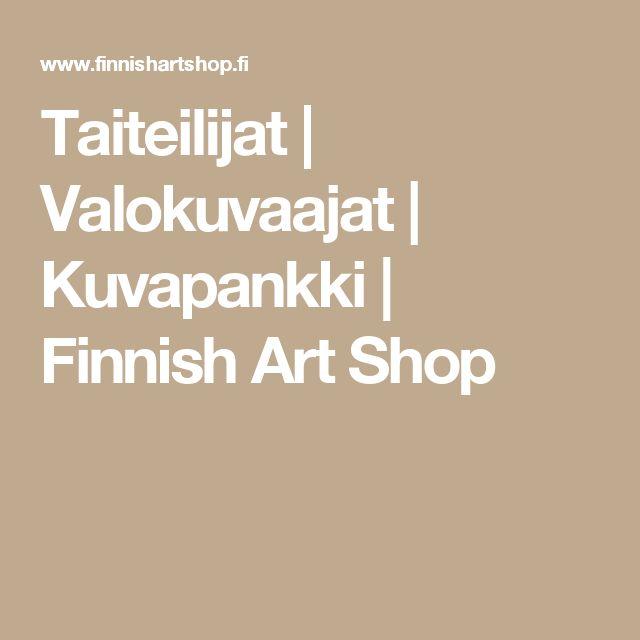 Taiteilijat | Valokuvaajat | Kuvapankki | Finnish Art Shop