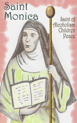 St Monica Patron Saint of Alcoholism, Peace and Children