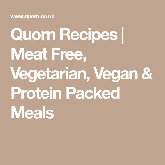 Quorn Recipes | Meat Free, Vegetarian, Vegan & Protein Packed Meals