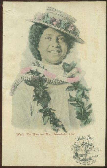 """Wela Ka Hao """"My Honolulu Girl"""" circa 1900 postcard"""