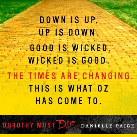 Dorothy Must Die Quote #3