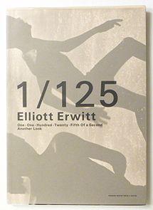 1/125 もうひとつのまなざし | エリオット・アーウィット