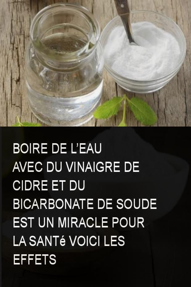 boire de l eau avec du vinaigre de cidre et du bicarbonate. Black Bedroom Furniture Sets. Home Design Ideas