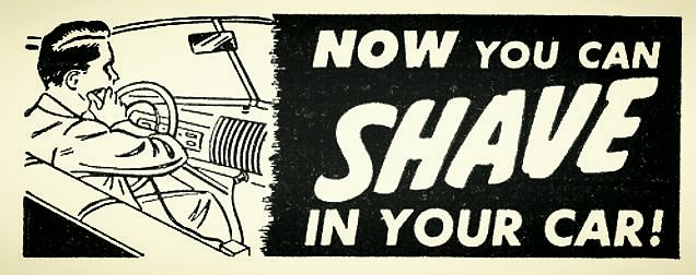 """""""Now you can Shave in your Car!"""" Popular Mechanics, January 1949. via Todd Ehlers"""