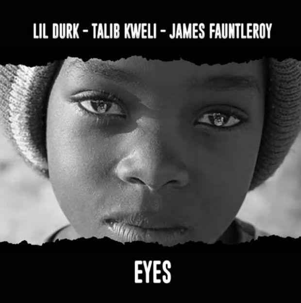 Lil Durk  EYES (Feat. Talib Kweli & James Fauntleroy)
