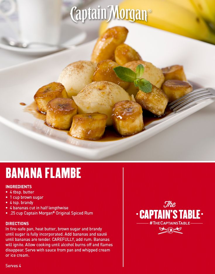 Caramelized bananas in spiced rum syrup. C'est magnifique! #recipe #Captain #Morgan #CaptainsTable #dessert #flambe