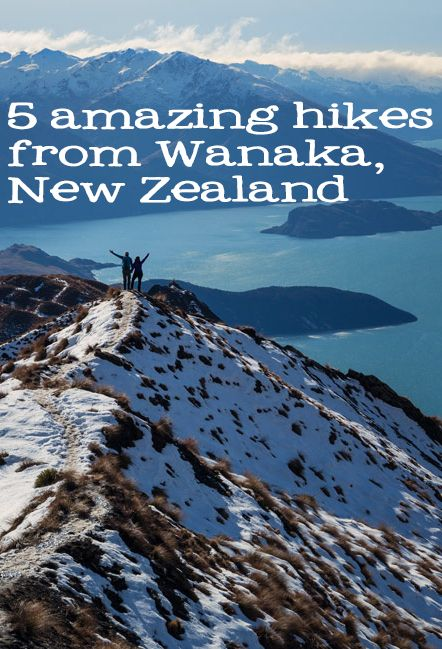 Some of our favorite hikes to take if you're staying in Wanaka, NZ!