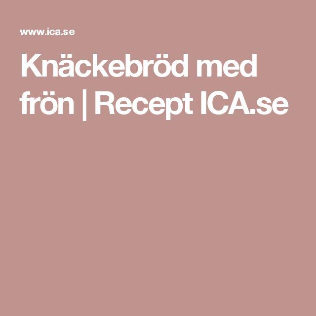 Knäckebröd med frön | Recept ICA.se