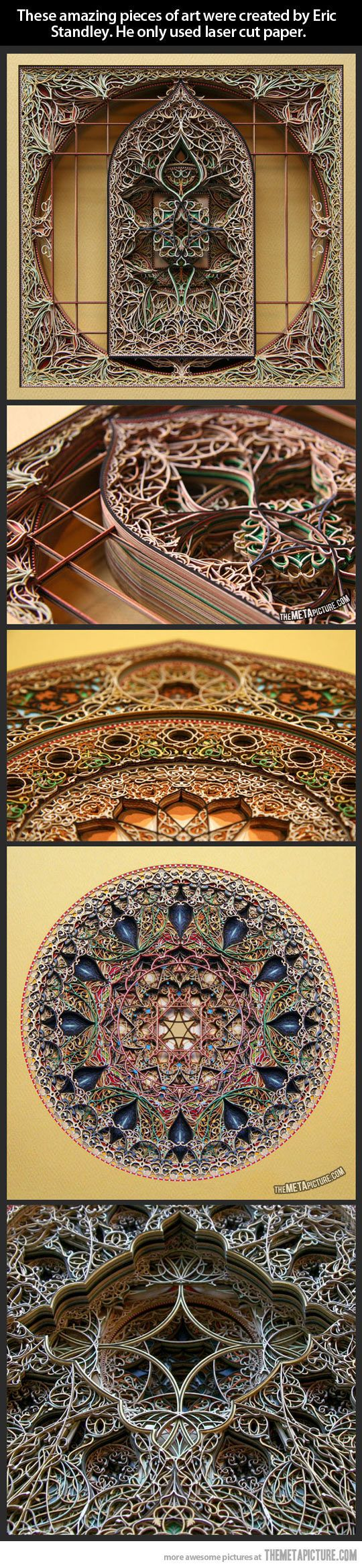 Eric Standley, a Virginia-based artist who works with laser-cut paper, creates amazing and awe-inspiring layered paper cuts of extraordinary complexity that successfully marry Gothic and Islamic architectural elements in tiny cathedral-like spaces.
