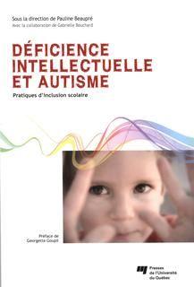 Déficience intellectuelle et autisme:pratiques d'inclusion scolaire